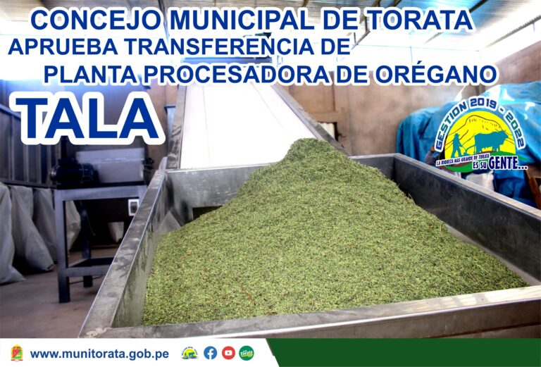 CONCEJO MUNICIPAL APRUEBA LA TRANSFERENCIA DE PLANTA PROCESADORA DE OREGANO A FAVOR DE AEO J.C. & WILLIAN SAC EN TALA
