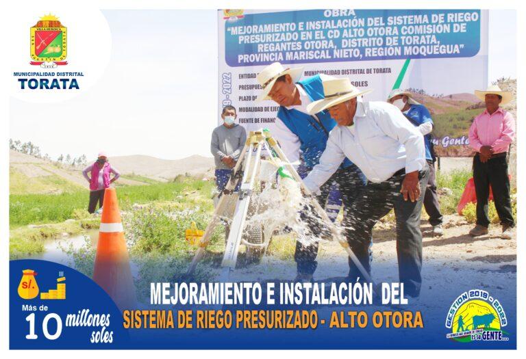 MUNICIPALIDAD DE TORATA INVERTIRA MAS DE 10 MILLONES DE SOLES PARA EJECUTAR EL PROYECTO DE RIEGO PRESURIZADO EN ALTO OTORA